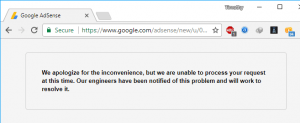 Fix Unable to Process Request This Time Adsense