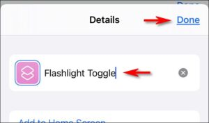 """Rename the shortcut to """"Flashlight Toggle,"""" and then tap """"Done."""""""
